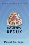Homesick Redux (Daniel Coshnear)