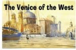 The Venice of the West