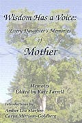 Wisdom Has a Voice: Every Daughters' Memories of Mother