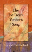 The Ice Cream Vendor's Song. Flash Fiction. Laura McHale Holland