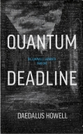 Quantum Deadline Daedalus Howell