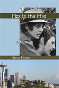 Fizz in the Fire. Diane Fortier