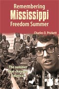 Charles Prickett-Remembering Mississippi Freedom Summer