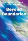 RedwoodWriters 2013 Anthology: BeyondBoundaries