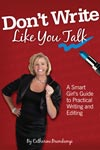 Don't Write Like You Talk (book cover, by Catharine Bramkamp)