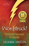 Wordstruck! The Fun and Fascination of Language. Susanna Janssen