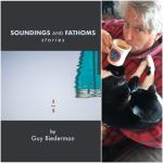 Soundings and Fathoms: Stories by Guy Biederman