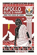 Apollo BlueBlue's Harp And The God's of Song