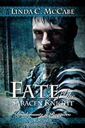 Linda McCabe: Fate of the Saracen Knight