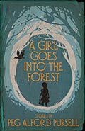 A Girl Goes into the Forest