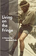 Living on the Fringe, a Memoir