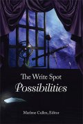 The Write Spot: Possibilities