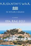 Krisanthi's War: in Hitler's Greece