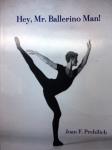 Hey Mr. Ballerino Man