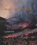 West: Fire: Archive (Iris Dunkle)