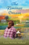 The Kiminee Dream by Laura McHale Holland