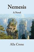 Nemesis, a Novel by Alla Crone