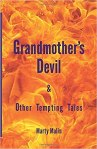 randmother's Devil & Other Tempting Tales by Marty Malin