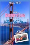 From the Summer of Love to the Valley of the Moon by Nancy Martin