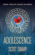 Adolescence: Book Two of Human Dilemma